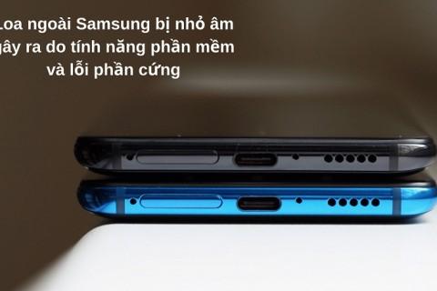 Khắc Phục Loa Ngoài Samsung Bị Nhỏ, Không Nghe Được