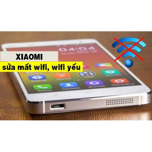lỗi wifi điện thoại Xiaomi