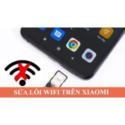 Báo giá sửa điện thoại xiaomi mất wifi