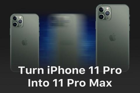 [Video] Cách Biến iPhone 11 Pro thành 11 Pro Max